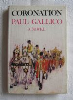 "zz Paul Gallico, ""Coronation"" (UK first edition, 1962) - vintage hardback fiction book (SOLD)"